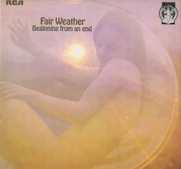 Fair Weather - Beginning From An End (Prog Rock) - LP Album - 1971/1971