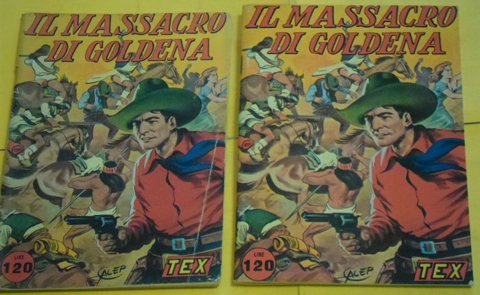 "Tex - prima ediz. ""Massacro di Goldena"" + ristampa anastatica - Stapled - Different editions - (1954/1977)"