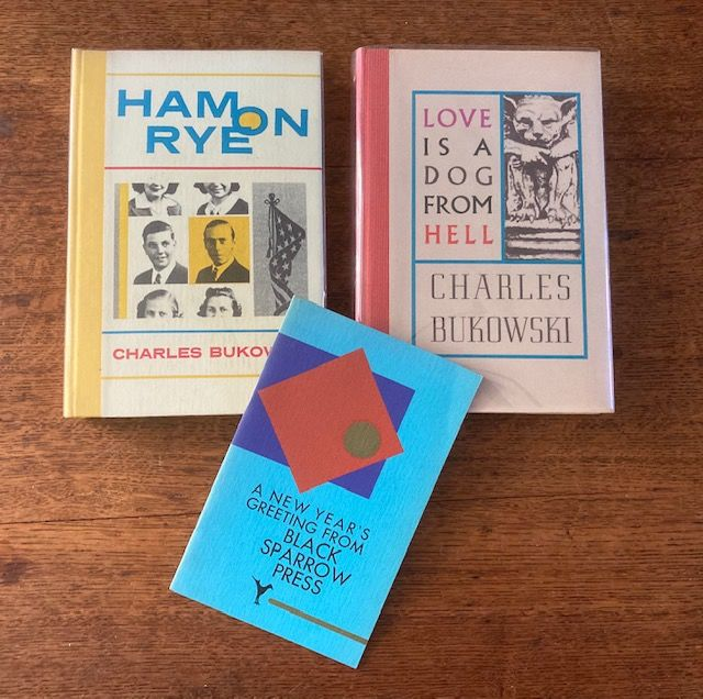 Signed, Charles Bukowski - Ham on Rye / Love is from the devil/ The last Generation - - 1977/1982