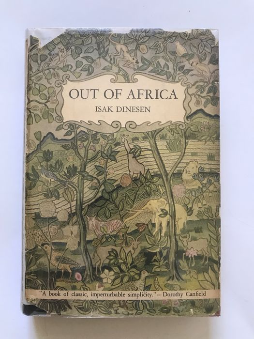 Isak Dinesen [Karen Blixen] - Out of Africa - 1938