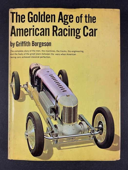 Livres - The Golden Age of the American Racing Car - 1966 - Signed by the Author - Griffith Borgeson