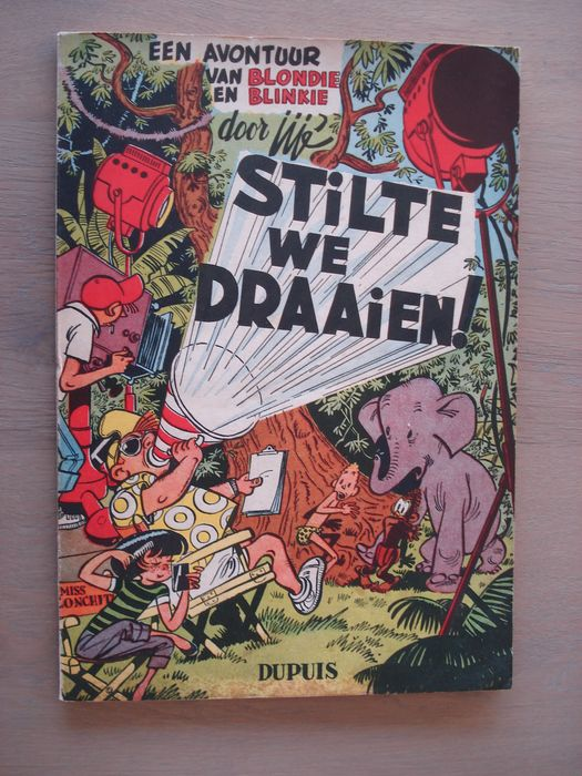 Blondie en Blinkie 5 - Stilte we draaien ! - Broché - EO - (1954)