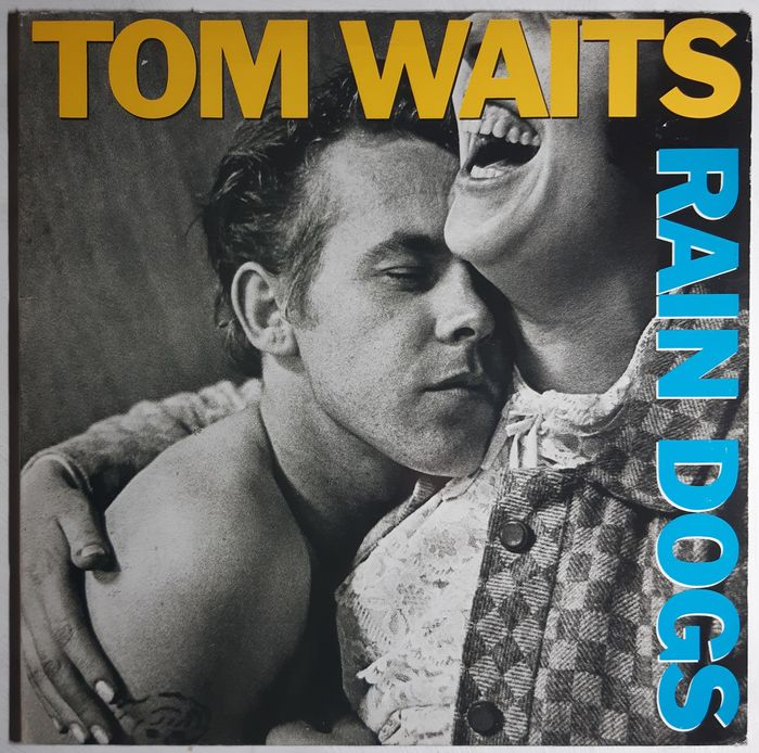 Tom Waits - Rain Dogs Canadian Release - LP Album - 1985/1985