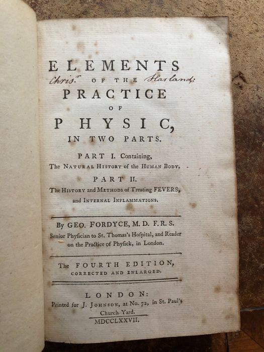 George Fordyce - Elements of the Practice of Physic in Two Parts - 1777