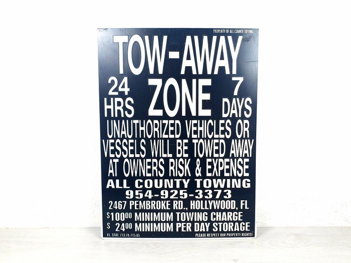 Señal - USA - Hollywood Unieke Oude vintage Tow- Away Zone bord uit de USA - Hollywood - uniek en zeldzaam. - All County Towing - 1990-2000