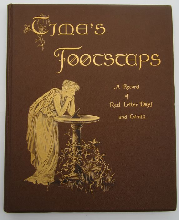 E. Nesbit / Robert Anning Bell - Time's Footsteps, A Record of Red Letter Days and Events - 1900