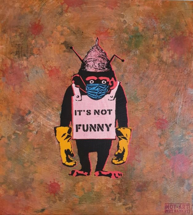 """The New Not Banksy Realisation / Stot21stcplanb - Covid 19 / 5g / Conspiracy Chimp """"It's Not Funny"""" (#62)"""