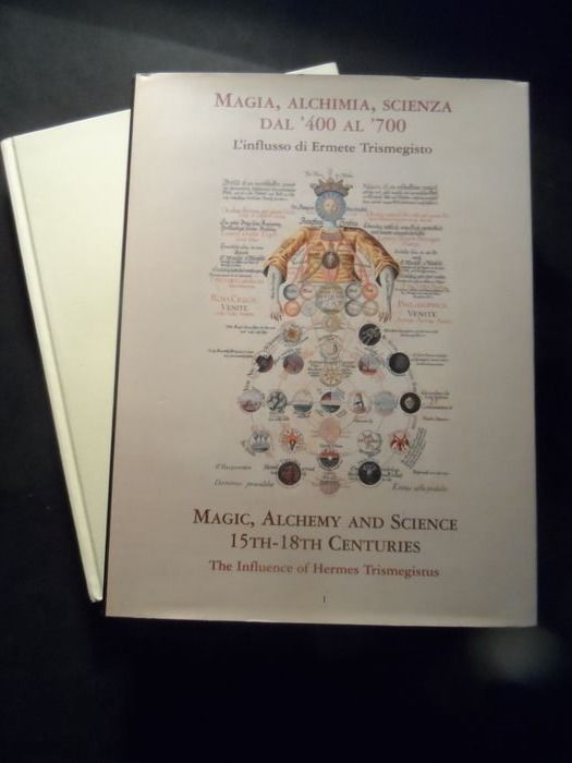 Carlos Gilly & Cis van Heertum - Magic, Alchemy and Science 15th 18th Centuries - 2002