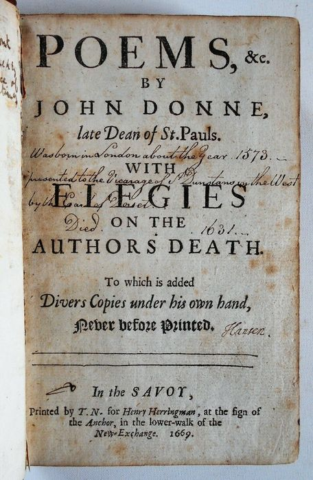 John Donne - Poems, &c. With Elegies on the Authors Death. To Which is added Divers Copies under his own hand... - 1669