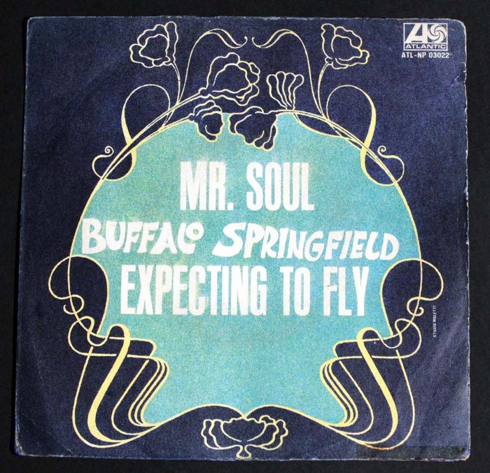 Buffalo Springfield - Mr. Soul/ Expecting to Fly - 45 rpm Single - 1967