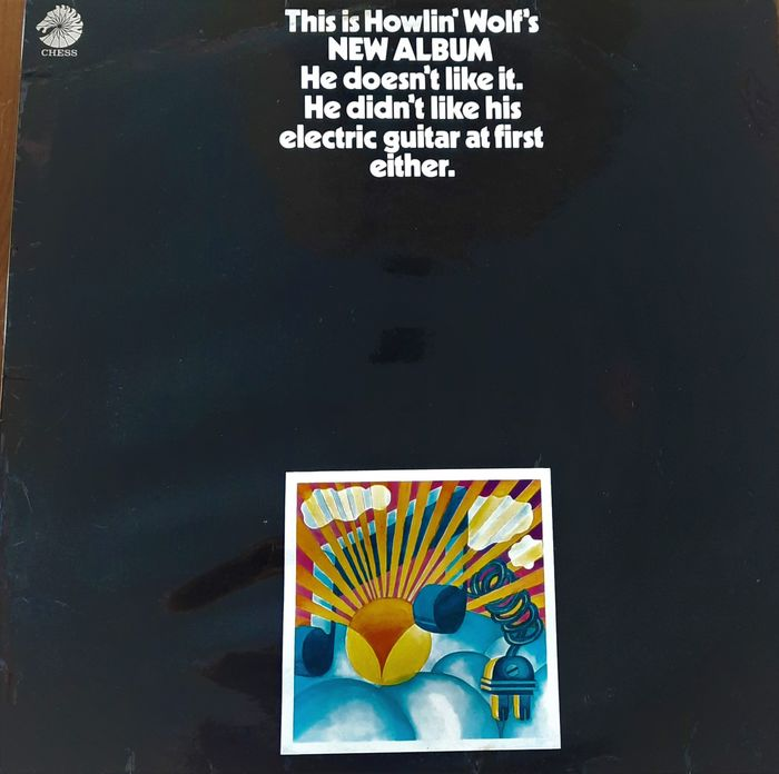Howlin' Wolf, This Is Howlin' Wolf's New Album. - He Doesn't Like It. He Didn't Like His Electric Guitar At First Either. - LP Album - 1969