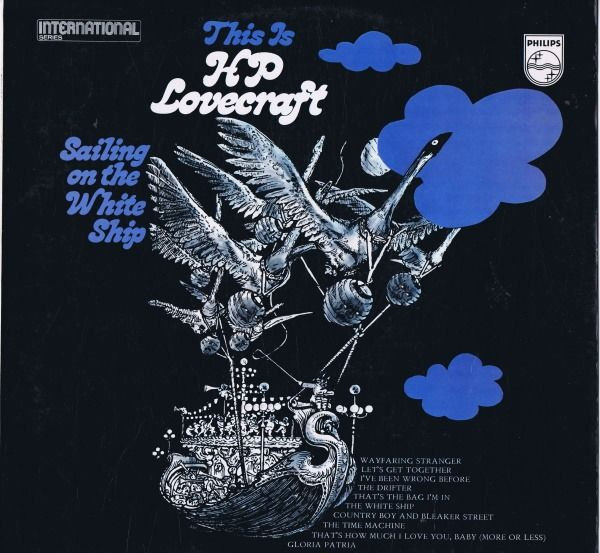 HP Lovecraft - This Is H.P. Lovecraft Sailing On The White Ship (Folk Rock, Psychedelic Rock, Prog Rock) - LP Album - 1967/1967