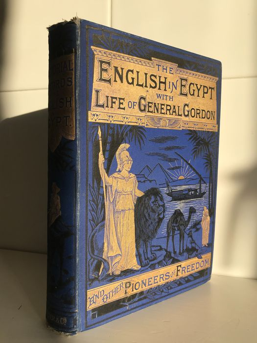 Various contributors - Pictorial Records of the English In Egypt Life of Gen. Gordon and other Pioneers of Freedom - 1890