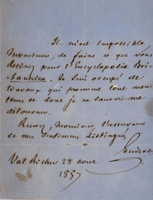 François Guizot President of France - Autograph; Inability to Work at Enciclopedia Britannica for too Many Commitments - 1857