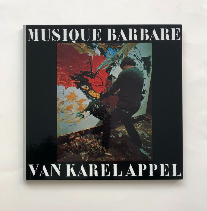 Karel Appel - Musique Barbare - LP Album, Various media - 1963/1963