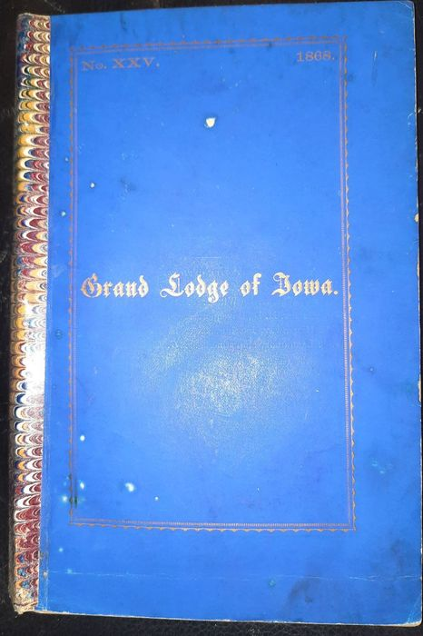Anonym - Proceedings of the Grand Lodge of Iowa of Ancient, Free and Accepted Masons - 1868