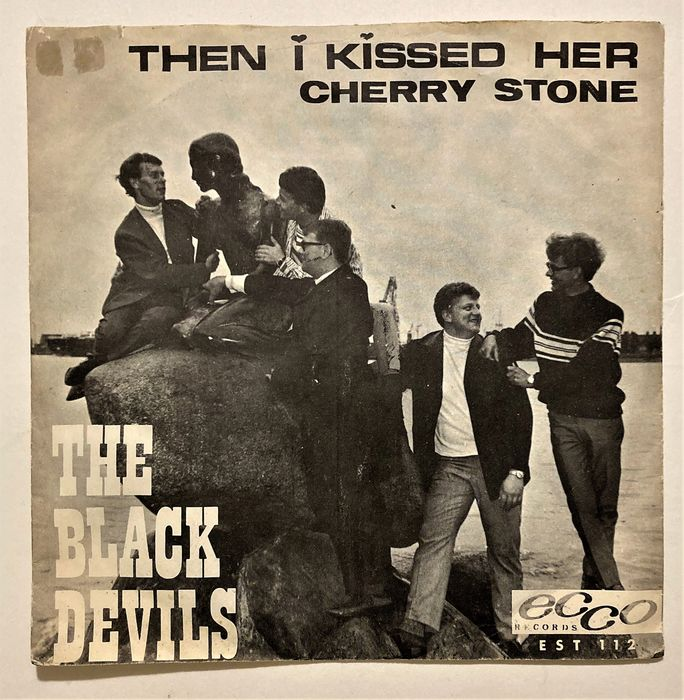 The Black Devils - Then I Kissed Her / Cherry Stone - 45 rpm Single - 1966