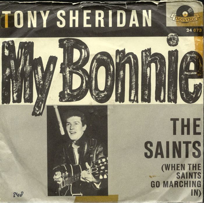 Tony Sheridan and The Beat Brothers (Beatles) - My Bonnie original single - LP's - 1961/1961