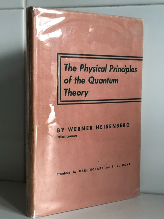 Werner Heisenberg - The Physical Principles of the Quantum Theory - 1930