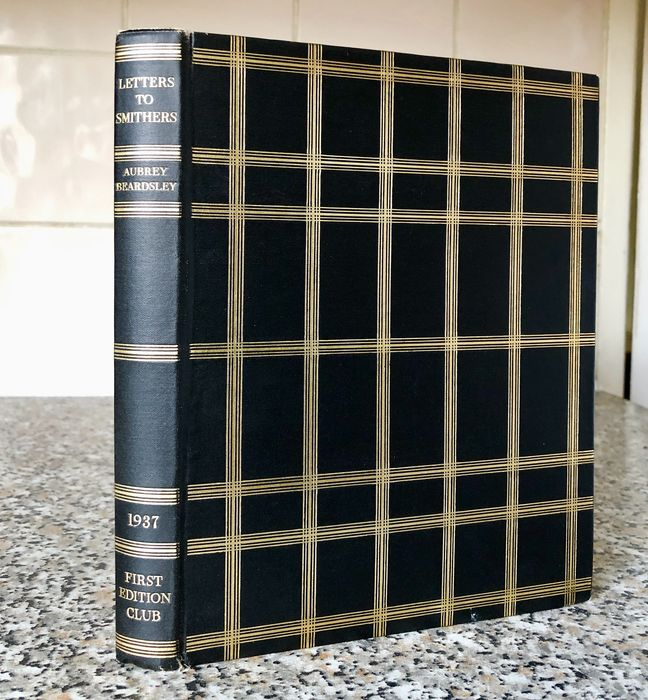 Edited by R.A. Walker - Letters from Aubrey Beardsley to Leonard Smithers - 1937