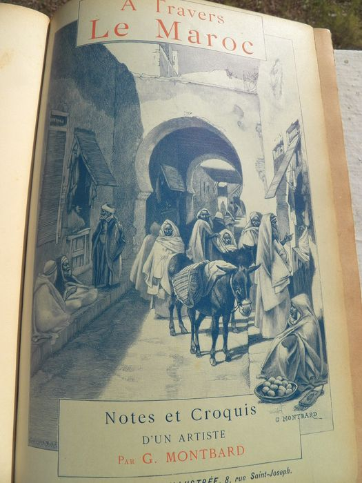 G. Montbard - A travers le Maroc - 1894