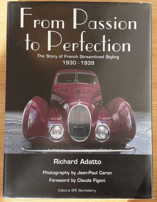 Libros - From Passion to Perfection - The Story of French Streamlined Styling 1930-1939 - Posterior a 2000