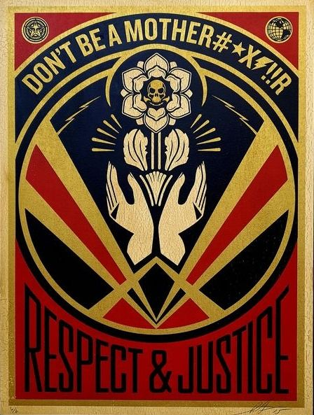 Shepard Fairey (OBEY) - Respect & Justice