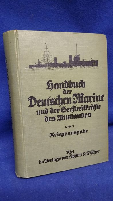 Germany - Book, Handbook of the German Navy and the Naval Forces Abroad. 850 photos
