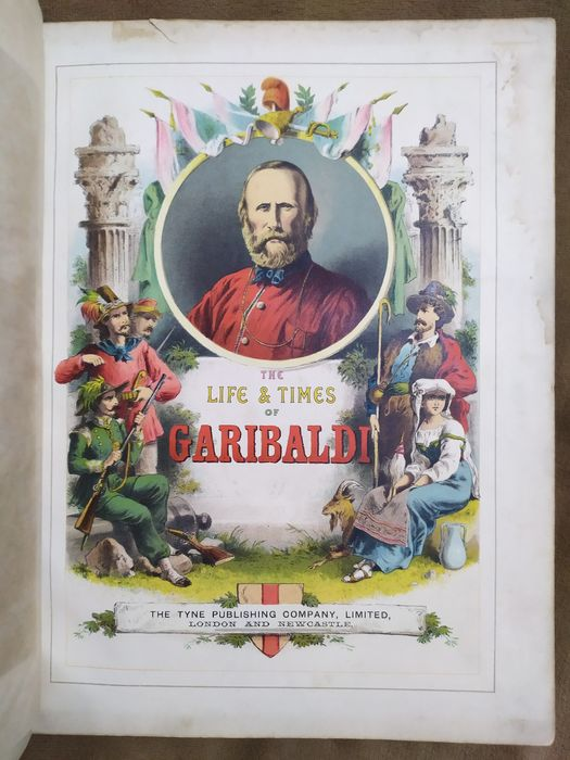 Unknown - The Life & times of Garibaldi - 1880