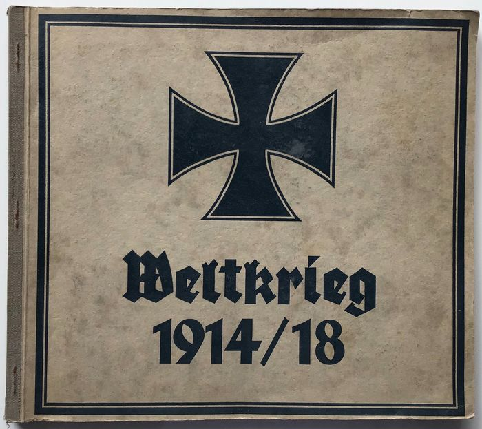 Germany - Empire: Army, Navy, Air Force - Book, Scrapbook World War 1914/18 in pictures and cards, complete! - 1935
