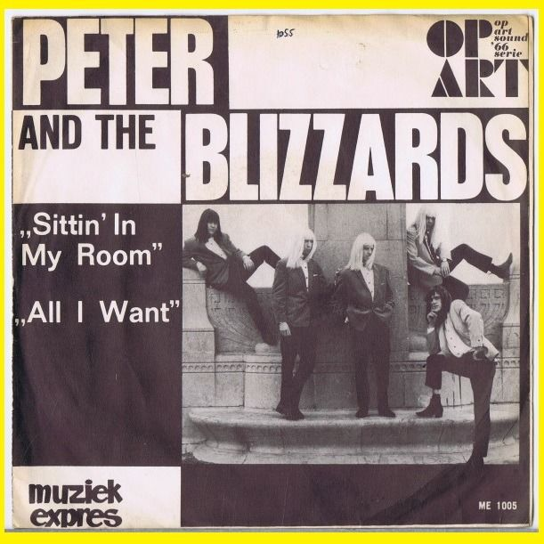 Peter And The Blizzards - Sittin' In My Room / All I Want - 45-toerenplaat (Single) - 1966/1966