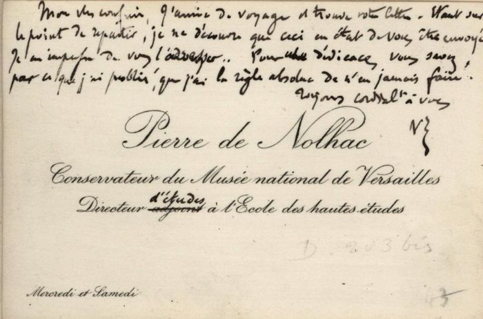 Pierre de Nolhac Curator of the Museum of Versailles - Autograph; Personal Business Card with Correction and Signed Initials - 1892/1910