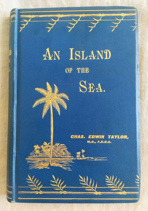 Signed; Chas. Edwin Taylor - An Island of the Sea - 1896