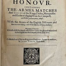 James Yorke - The Union of Honour, Containing the armes, matches and issues of the Kings, Dukes... - 1640