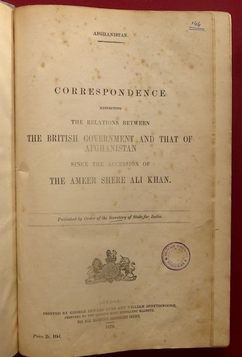 Secretary of State for India (British Government) - Correspondence respecting the relations between the British Government and that of Afghanistan - 1878