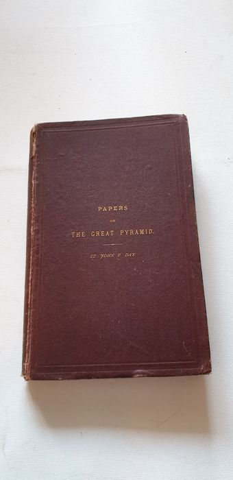 St. John V. Day - Papers on The Great Pyramid - 1870