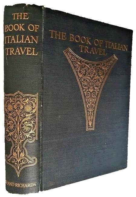 Maughaum, H Neville - The Book of Italian Travel (1580 - 1900) - 1903