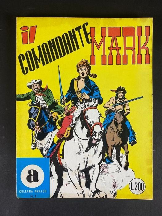 Collana Araldo N. 1 - Il Comandante Mark - Softcover - Erstausgabe - (1966)