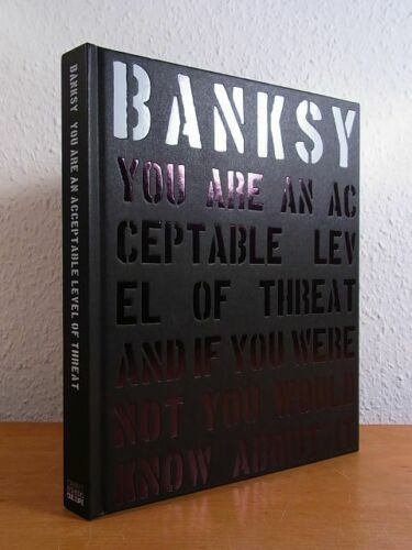 Banksy - You Are an Acceptable Level of Threat - 2012