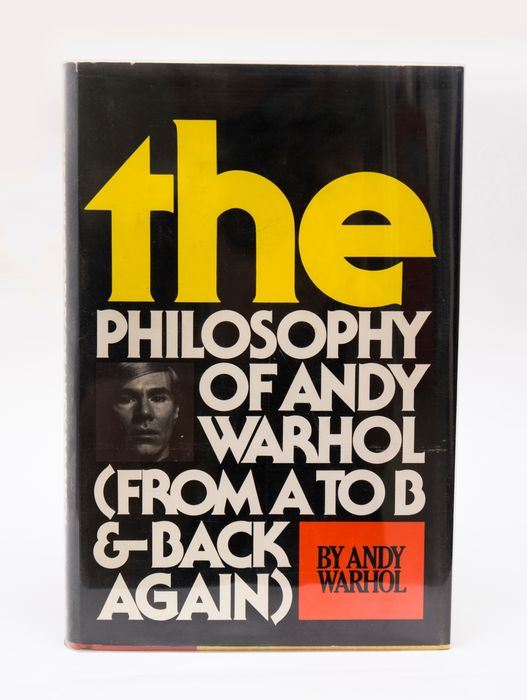 Signed; Andy Warhol - The Philosophy of Andy Warhol (From A to B and Back Again) - 1975