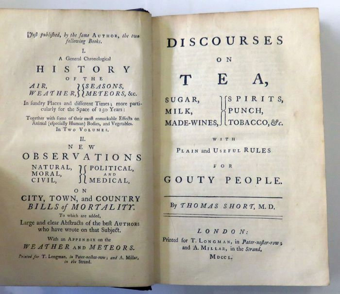 Thomas Short, M.D. - Discourses On Tea, Sugar, Milk, Made-Wines, Spirits, Punch, Tobacco, &c. With Plain and Useful Rules - 1750