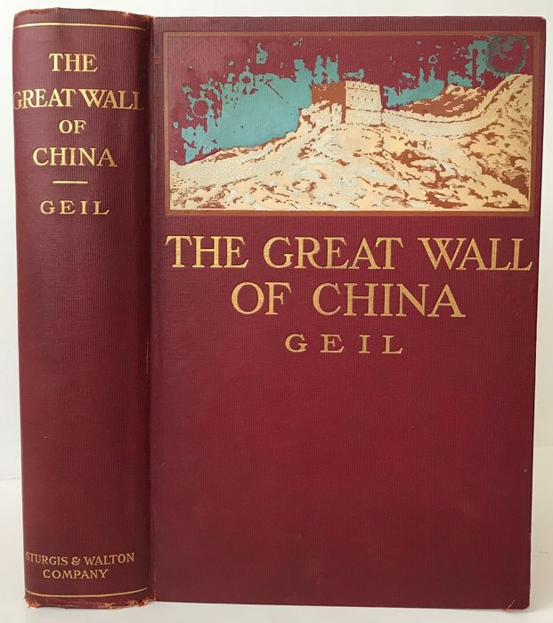 William Edgar Geil - The Great Wall of China - 1909
