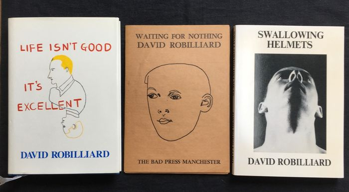 David Robilliard - 'Swallowing helmets' + 'Waiting for nothing' + 'Life isn't good it's excellent' - 1987/1993