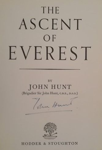 John Hunt - The Ascent of Everest (Signed by John Hunt, First Printing, 1953) - 1953