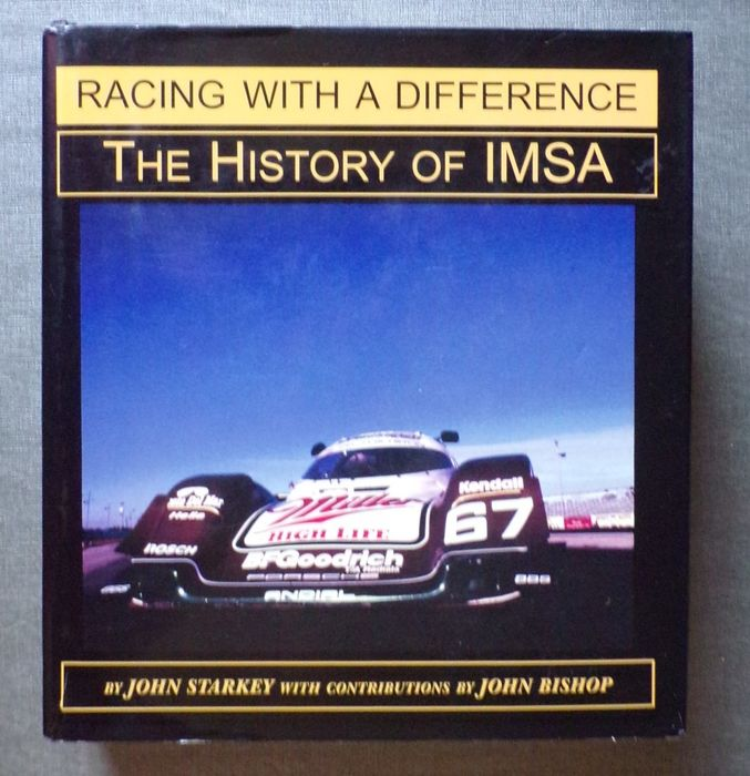 Libri - Racing with a Difference - The History of IMSA