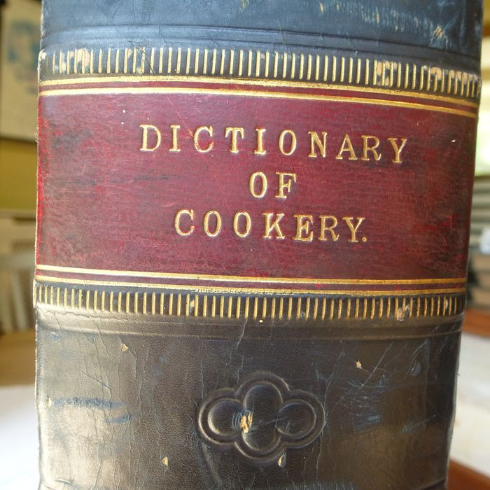 Collated - Dictionary of cookery - 1890