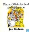 Piep en Ollie in het land van Koning kaas