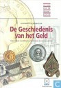 Livres - Divers - De Geschiedenis van het Geld