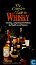 The Complete Guide To Whisky