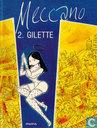 Bandes dessinées - Meccano - Gilette